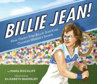 Billie Jean! How Tennis Star Billie Jean King Changed Women's Sports